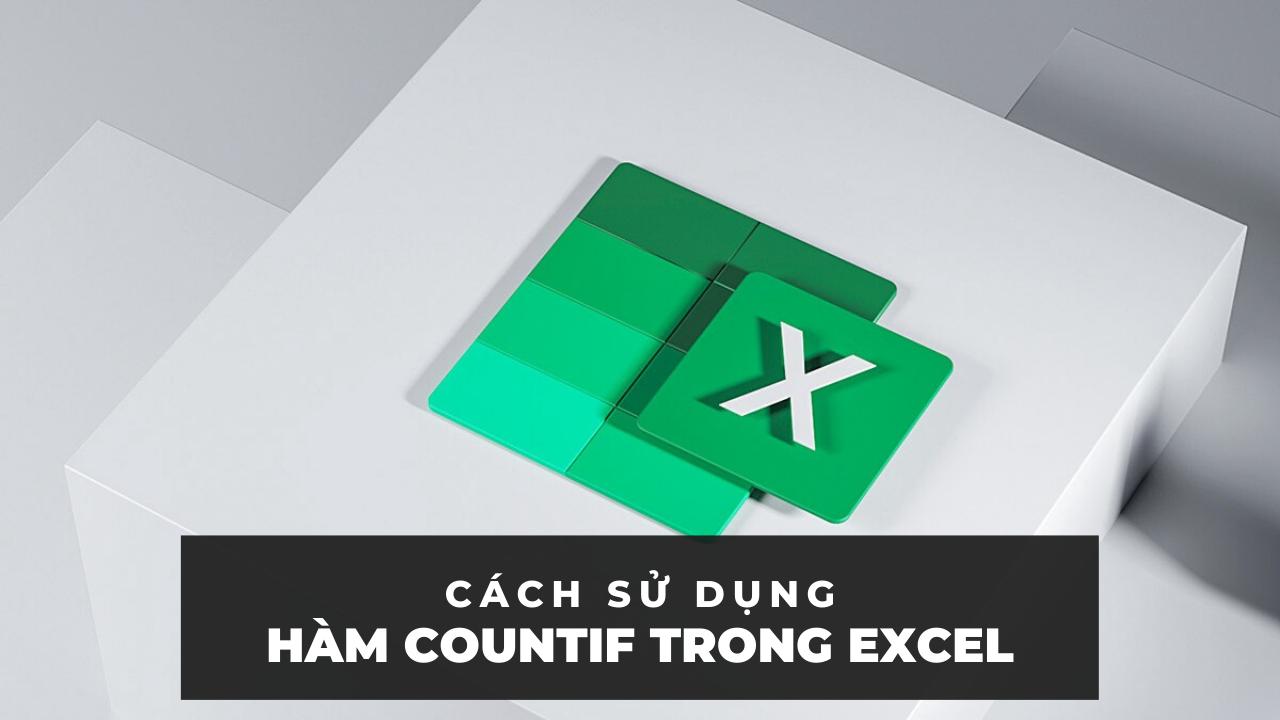 Hàm Countif trong Excel