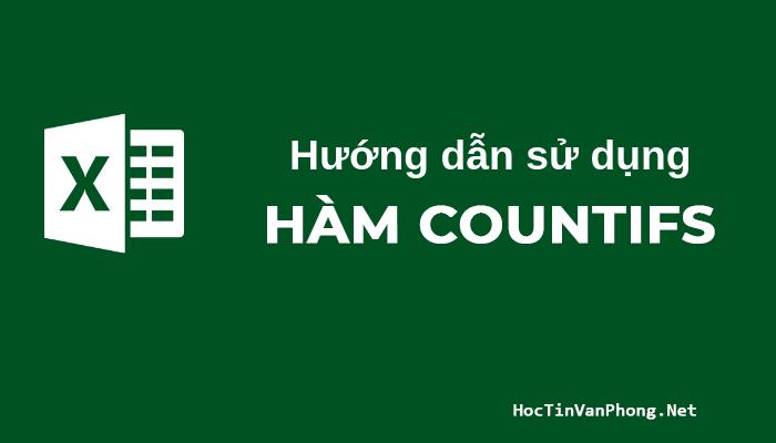 Hàm Countifs trong Excel