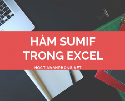SUMIF – Hàm SUMIF trong Excel