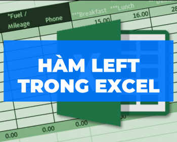 Hàm LEFT trong Excel