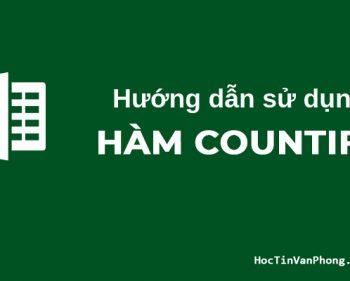 COUNTIFS – Hàm COUNTIFS trong Excel